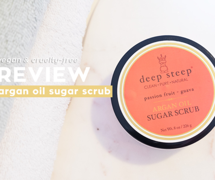 Deep Steep Vegan Argan Oil Sugar Scrub Review