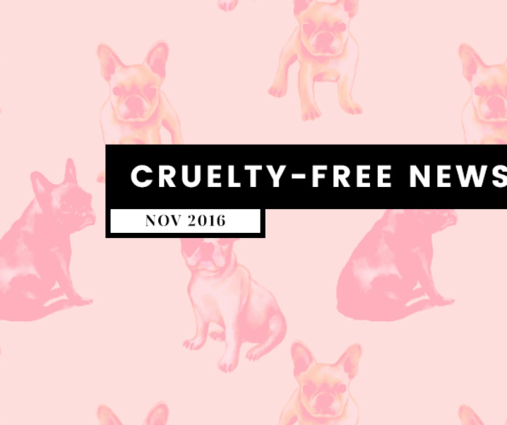 What's Up? Cruelty-Free News (November 2016)