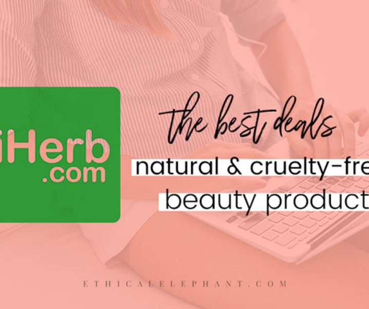 The Best Deals on iHerb (Cruelty-Free & Natural Beauty)