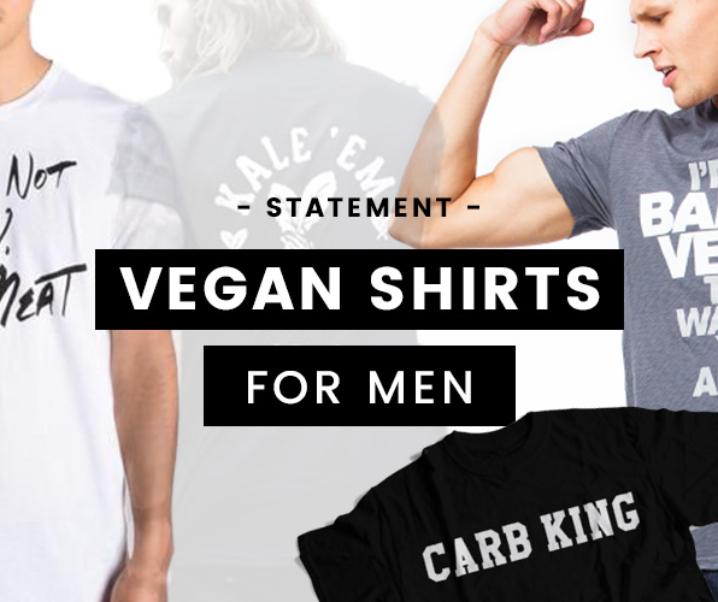 35 Vegan Statement Shirts for Men