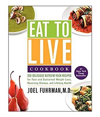 Eat to Live Vegan Cookbook