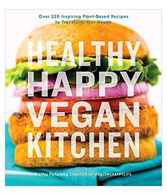 Healthy Happy Vegan Kitchen Vegan Cookbook