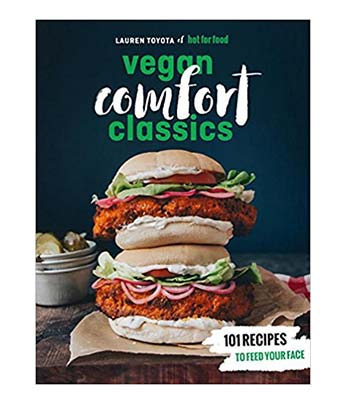 Vegan Comfort Classics Vegan Cookbook