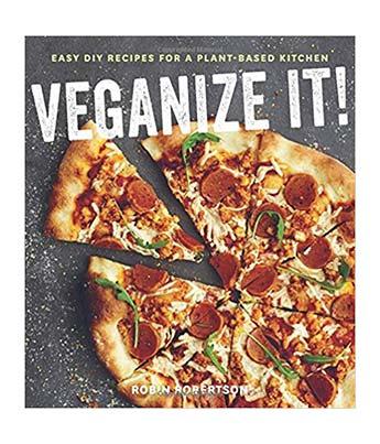 Veganize It Vegan Cookbook