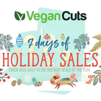 Vegan Cuts 7 Days of Holiday Sales