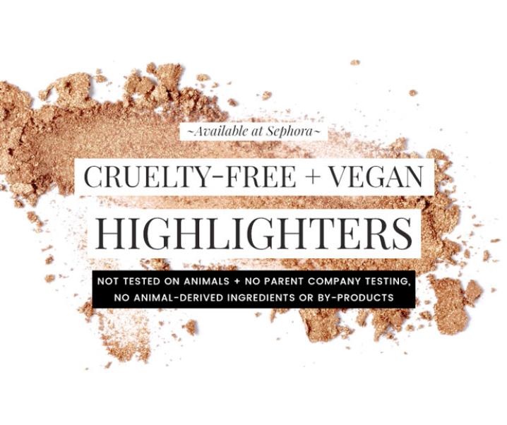 Cruelty-Free & Vegan Highlighters at Sephora