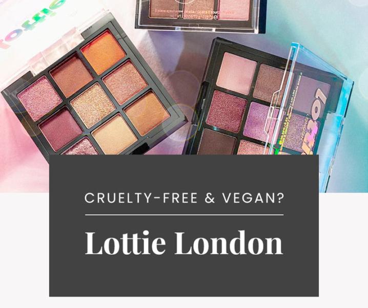 Is Lottie London Cruelty-Free?   Lottie London Vegan Product List