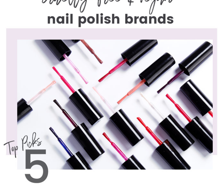 5 Best Cruelty-Free & Vegan Nail Polish Brands