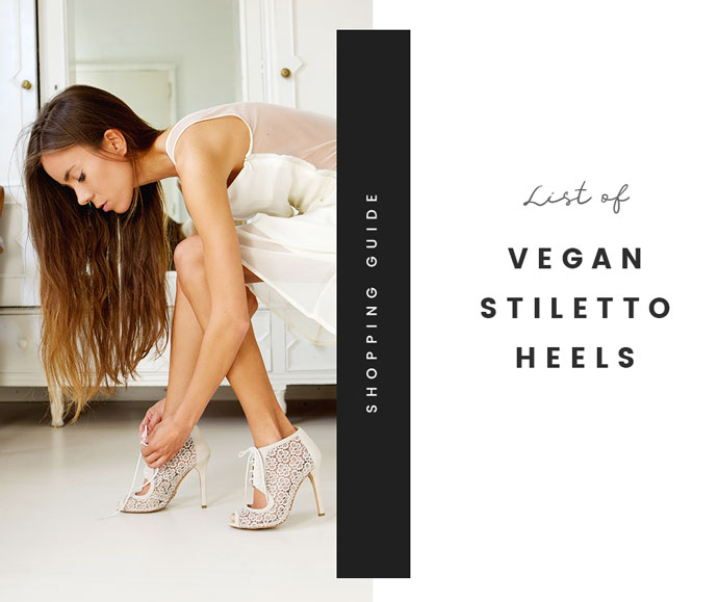 List of 10 Ethical and Vegan Stiletto Heels