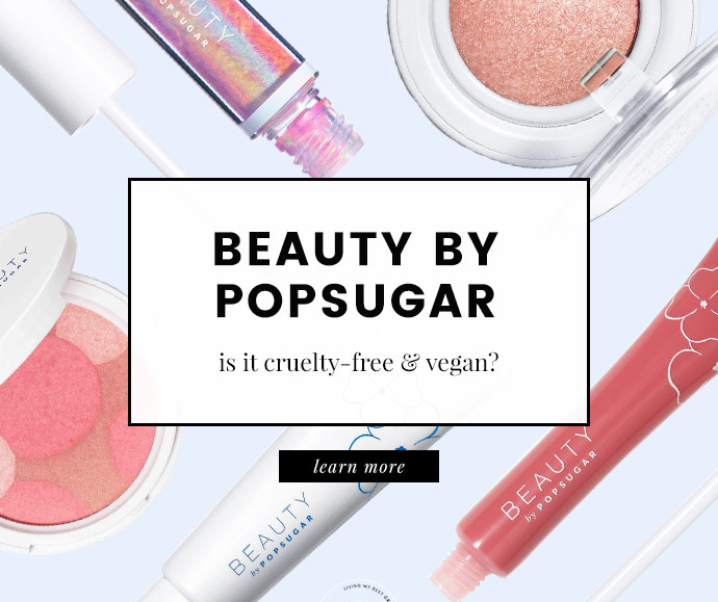Beauty by POPSUGAR Cruelty-Free and Vegan Status