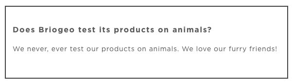 """Briogeo Cruelty-Free Claims: """"We never, ever test our products on animals. We love our furry friends!"""""""
