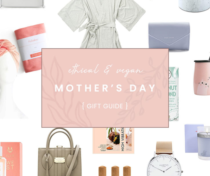 20 Best Ethical & Vegan Mother's Day Gifts
