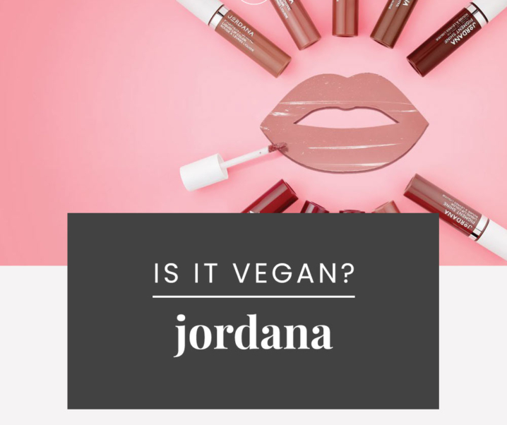 Is Jordana Cruelty-Free? | Jordana Vegan Product List