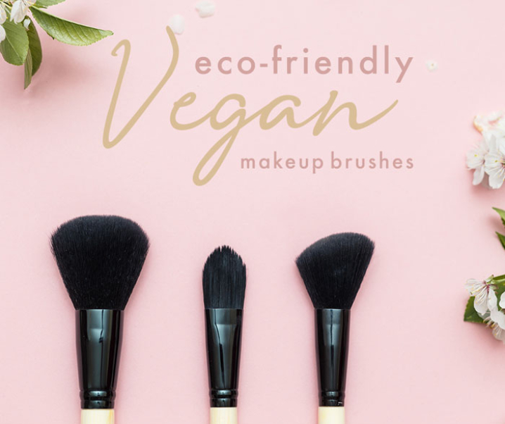 7 Vegan and Eco-Friendly Makeup Brushes