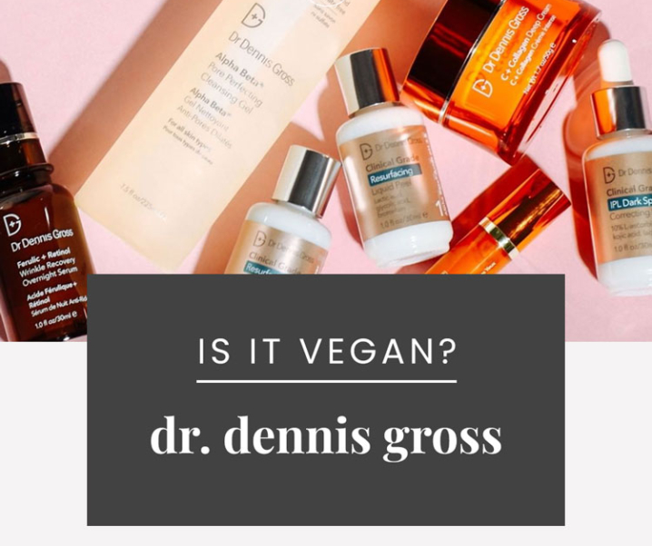 Dr. Dennis Gross Vegan Product List