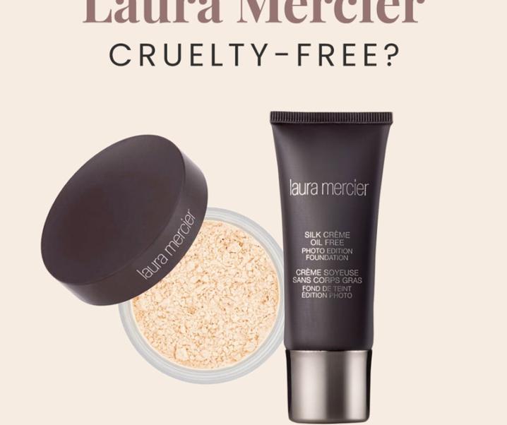 Is Laura Mercier Cruelty-Free? | Is Laura Mercier Vegan?