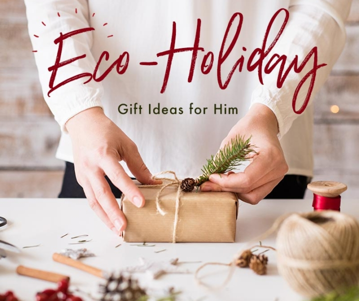 Eco-Holiday Gift Guide for Him