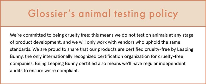 Glossier's animal testing policy