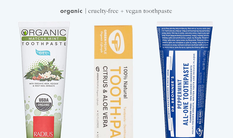 Cruelty-Free Vegan Organic Toothpaste: Radius, Green People, and Dr. Bronner's
