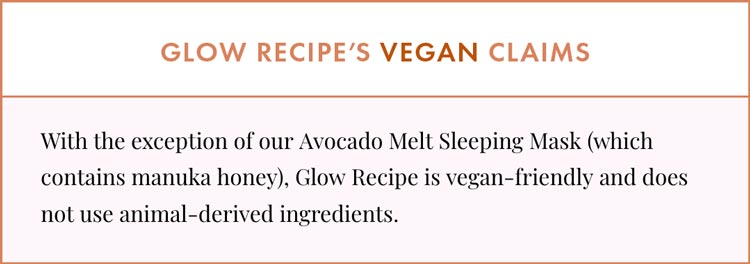 Glow Recipe Vegan Claims