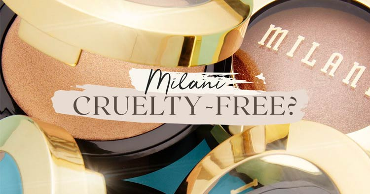 Is Milani Cosmetics Cruelty-Free?