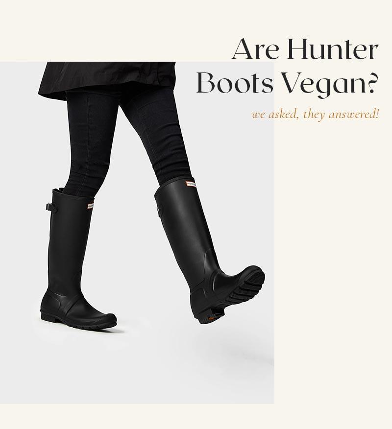 Are Hunter Boots Vegan?