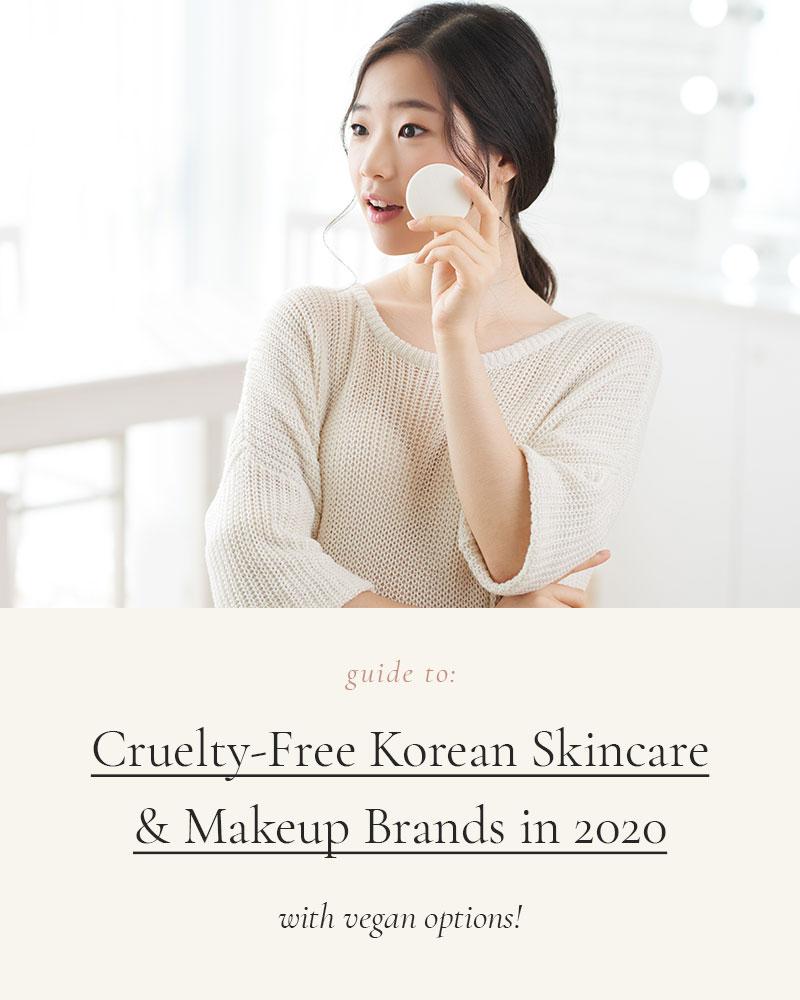 Korean Cruelty-Free Skincare & Makeup Brands in 2020