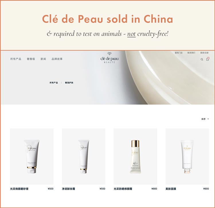 Clé de Peau Sold in China; required to test on animals and NOT cruelty-free