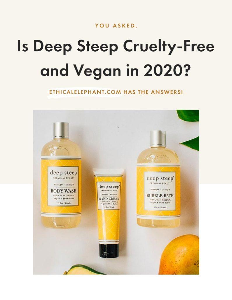 Is Deep Steep Cruelty-Free & Vegan?