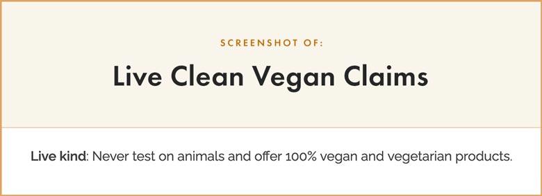 Live Clean Vegan Claims