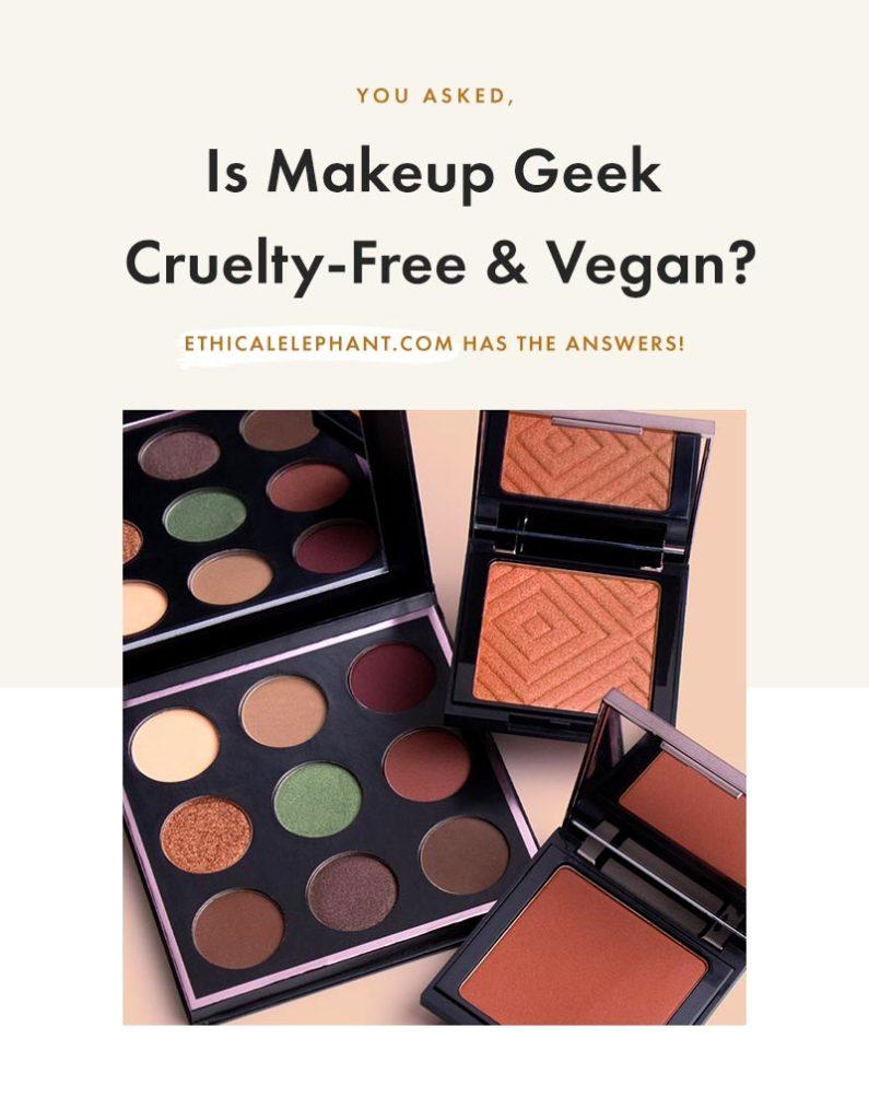 Is Makeup Geek Cruelty-Free & Vegan?