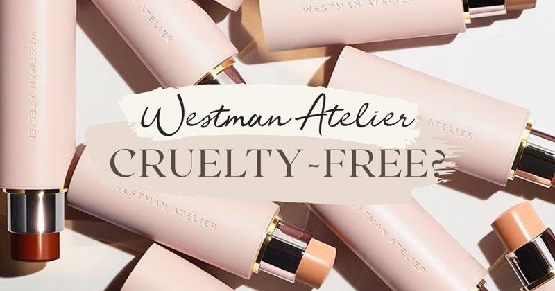 Is Westman Atelier Cruelty-Free?
