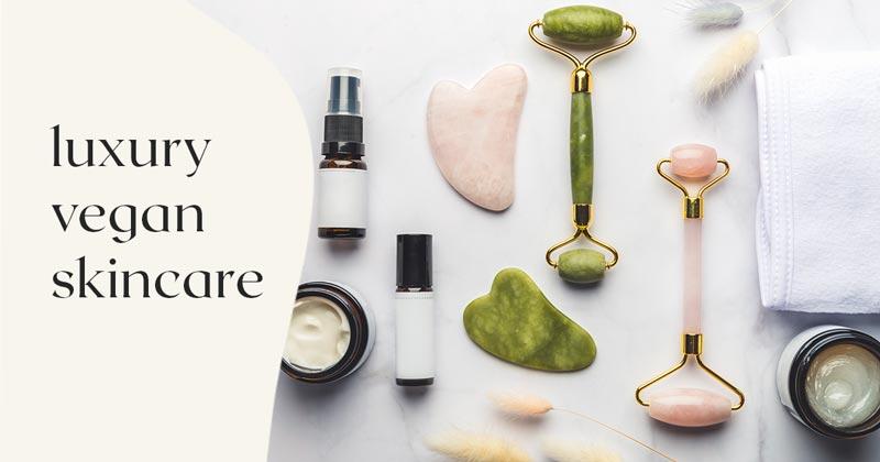 Luxury Vegan Skincare Brands