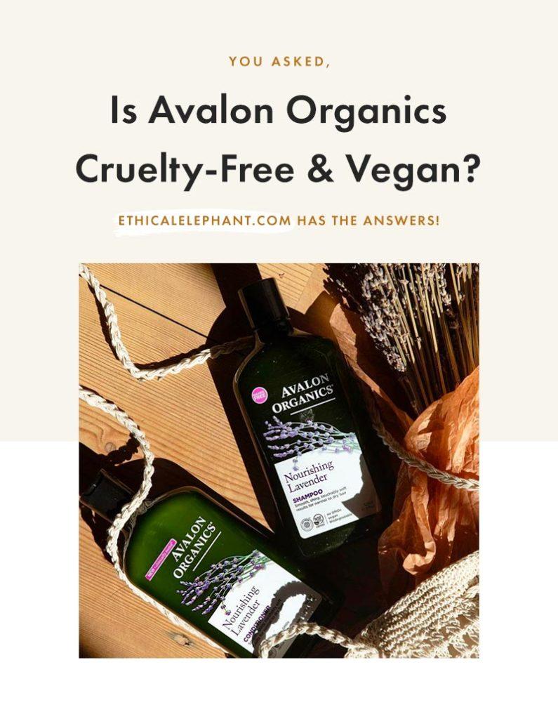 Is Avalon Organics Cruelty-Free & Vegan?