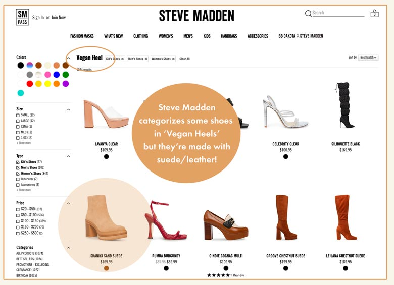 Steve Madden categorizes some shoes in 'vegan heels' but they're made with suede/leather!
