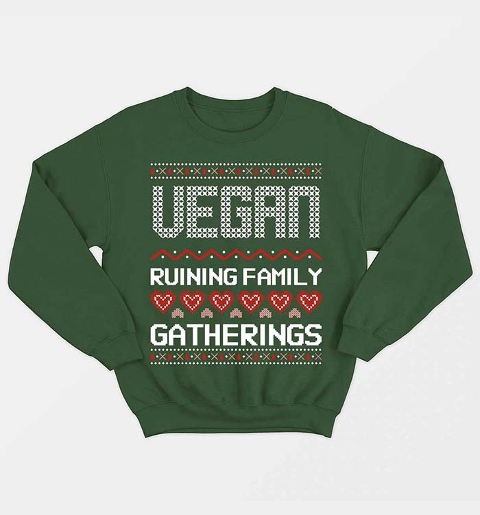 Vegan Ruining Family Gatherings by Vegan Outfitters