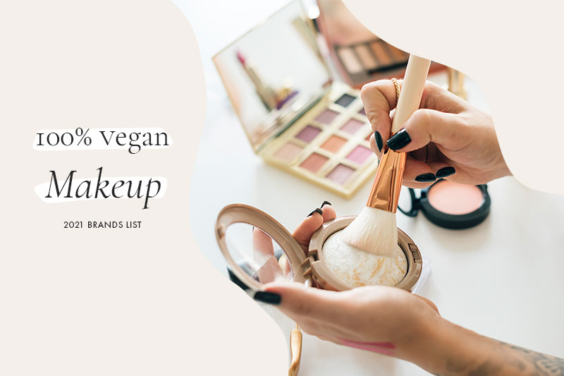100% Vegan Makeup Brands