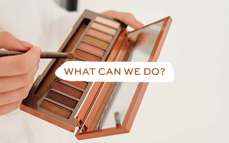 What Can We Do To Ensure Our Makeup Has Ethically-Sourced Mica?