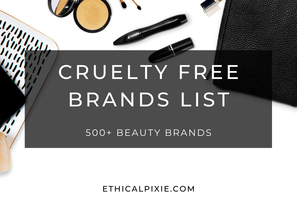 List Of Cruelty Free Brands 2020 Ethical Pixie