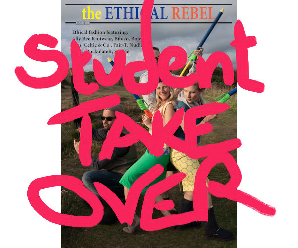 Student Take Over graffitti over Ethical Rebel magazine