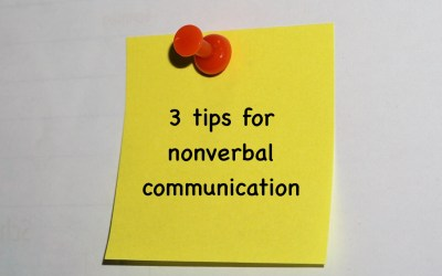 3 Handy Tips for Nonverbal Communication