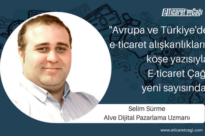 Avrupa ve Türkiye'de e-ticaret alışkanlıkları