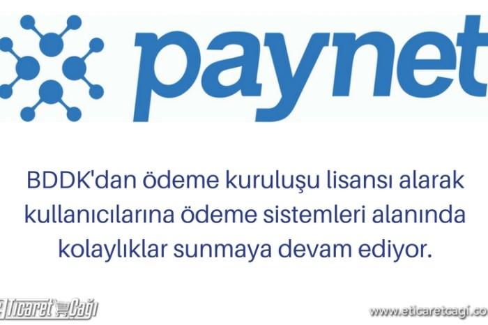 Paynet Ödeme Hizmetleri A.Ş. BDDK'dan lisans aldı