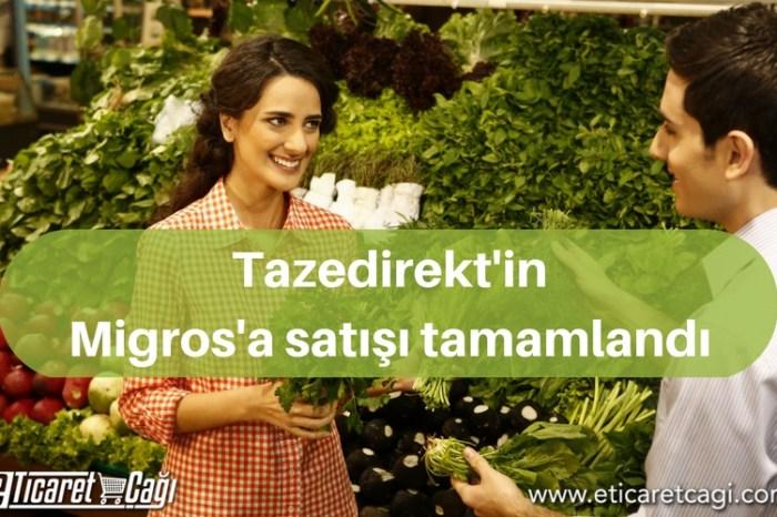 Tazedirekt'in Migros'a satışı tamamlandı