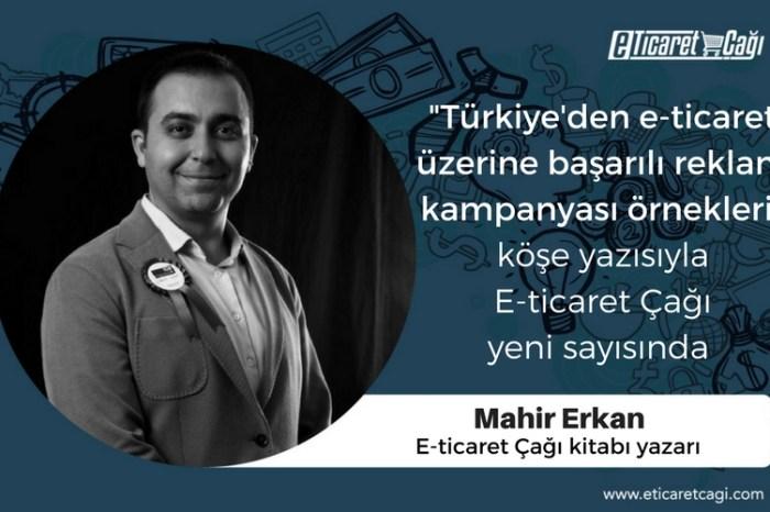 Türkiye'den E-ticaret Üzerine Başarılı Reklam Kampanyası Örnekleri