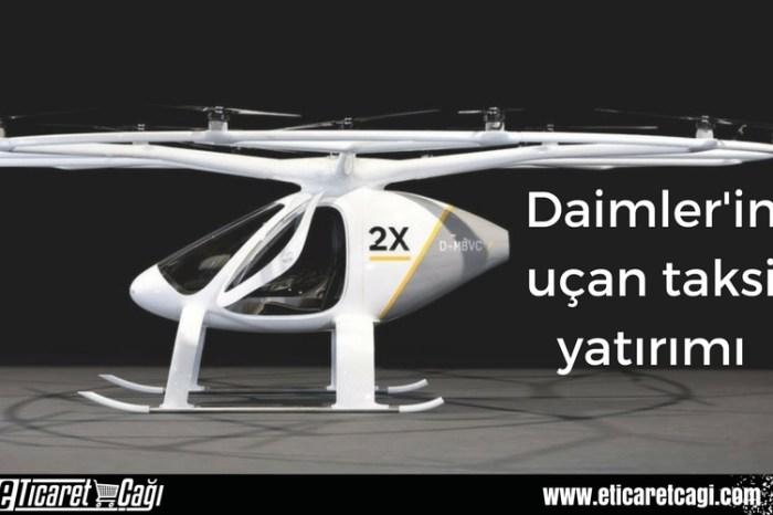 Daimler'in uçan taksi yatırımı