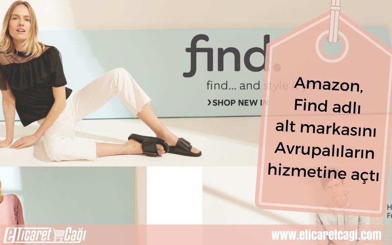 Amazon, Find adlı alt markasını Avrupalıların hizmetine açtı