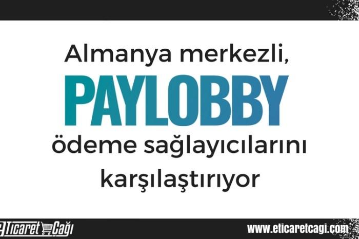 Almanya merkezli Paylobby, ödeme sağlayıcılarını karşılaştırıyor