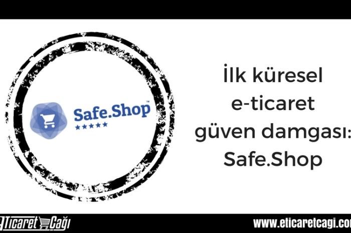 İlk küresel e-ticaret güven damgası: Safe.Shop