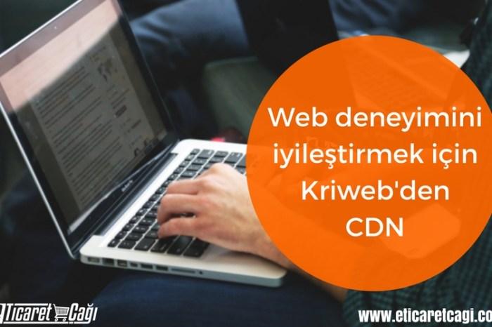 Web deneyimini iyileştirmek için Kriweb'den CDN